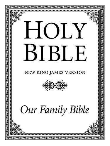 Holy Bible: New King James Version, Our Family Bible pdf epub