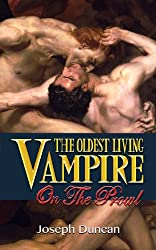 The Oldest Living Vampire on the Prowl (The Oldest Living Vampire Saga Book 2)