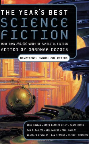 Read Online The Year's Best Science Fiction: Nineteenth Annual Collection (No. 19) PDF