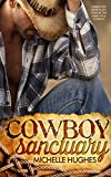 Cowboy Sanctuary (The Dixon Ranch Book 1)