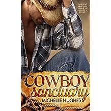 Cowboy Sanctuary (The Dixon Ranch)