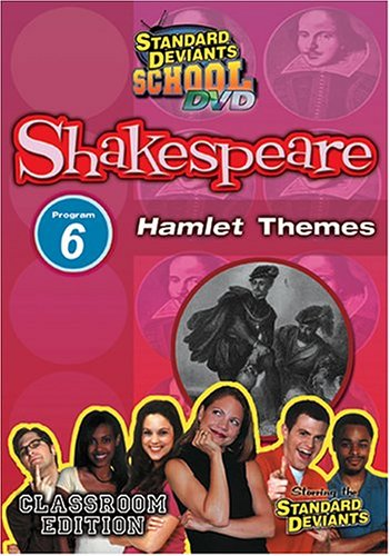 Standard Deviants School - Shakespeare, Program 6 - Hamlet Themes (Classroom Edition)