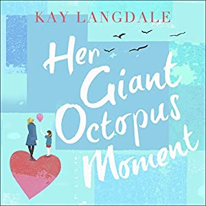 Her Giant Octopus Moment Audiobook