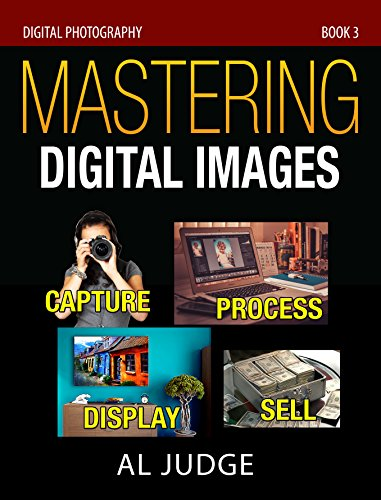 Mastering Digital Images Capture Photography ebook product image