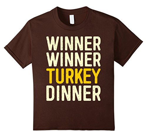 Kids Winner Winner Turkey Dinner T-Shirt Happy Thanksgiving Gift 12 Brown
