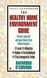 Healthy Home Environment Guide, Raymond O'Connor, 042515128X