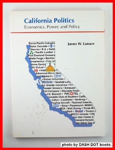 California Politics: Economics, Power, and Policy