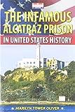 The Infamous Alcatraz Prison in United States History