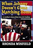 When Johnny Doesn't Come Marching Home, Rhonda Winfield, 1928724078