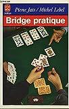 img - for Bridge pratique: 40 lec ons simples (Les Bases du bridge moderne) (French Edition) book / textbook / text book