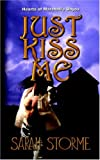 img - for Just Kiss Me (Hearts of Marshall's Bayou Book One) book / textbook / text book