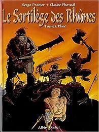 Le sortilège des Rhûnes, tome 1 : Phoé par Claude Plumail