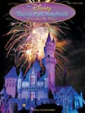 The Disney Theme Park Songbook, , 0634048015