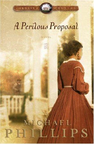 Download A Perilous Proposal (Carolina Cousins #1) pdf epub