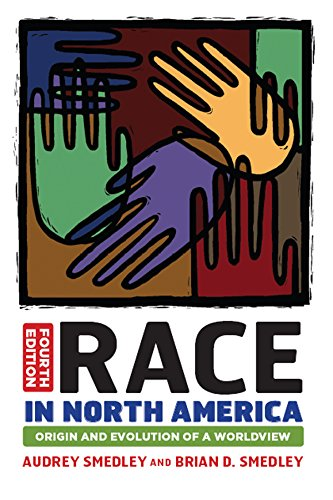 Race in North America: Origin and Evolution of a -