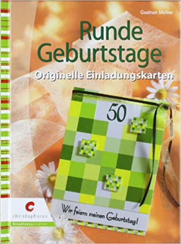 Runde Geburtstage: Originelle Einladungskarten: Amazon.de: Gudrun Müller:  Bücher