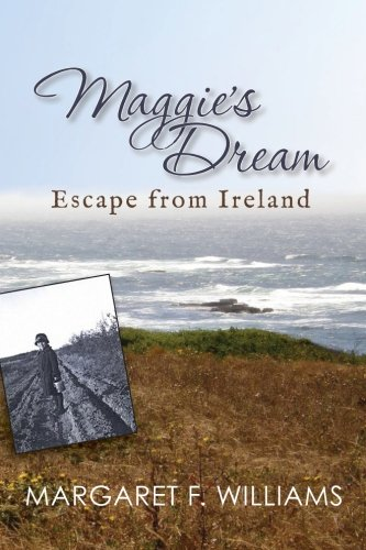 MAGGIE'S DREAM - Escape From Ireland (Volume 1)