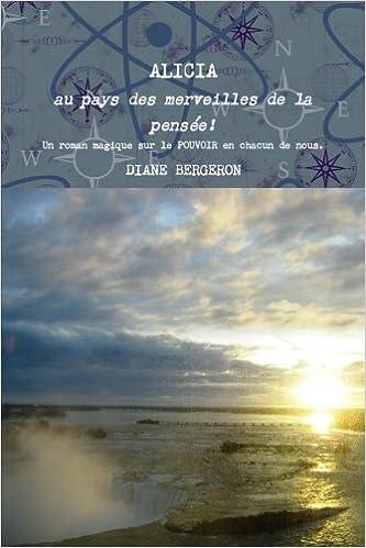 ALICIA au pays des merveilles de la pensée - Un roman