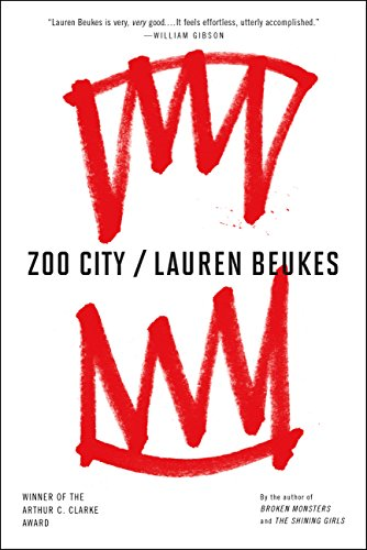 Zoo city kindle edition by lauren beukes mystery thriller zoo city by beukes lauren fandeluxe Choice Image