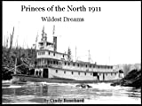 Wildest Dreams 1911 (Princes of the North) by Cindy Bouchard front cover