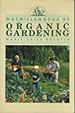 The Macmillan Book of Organic Gardening, Marie-Luise Kreuter, 0020631502