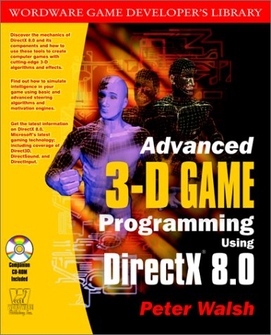 Advanced 3D Game Programming With Microsoft Directx 8.0 (Wordware Game Developer's Library) by Brand: Wordware Publishing, Inc.