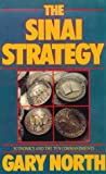 The Sinai Strategy, Gary North, 0930464079