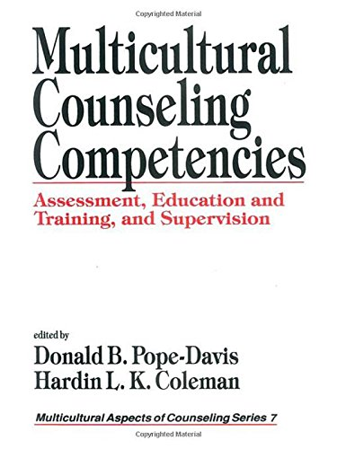 Multicultural Counseling Competencies: Assessment, Education and Training, and Supervision (Multicultural Aspects of Cou