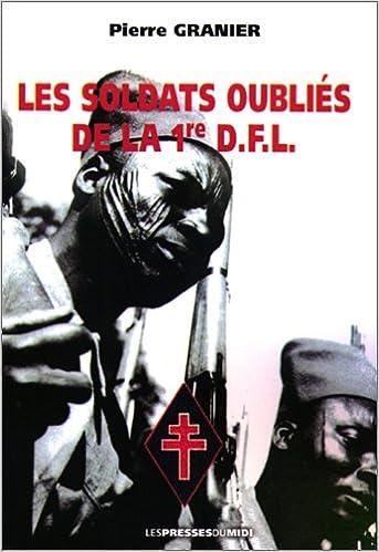 Lire en ligne Les Soldats Oubliés de la Première d.F.l. pdf, epub