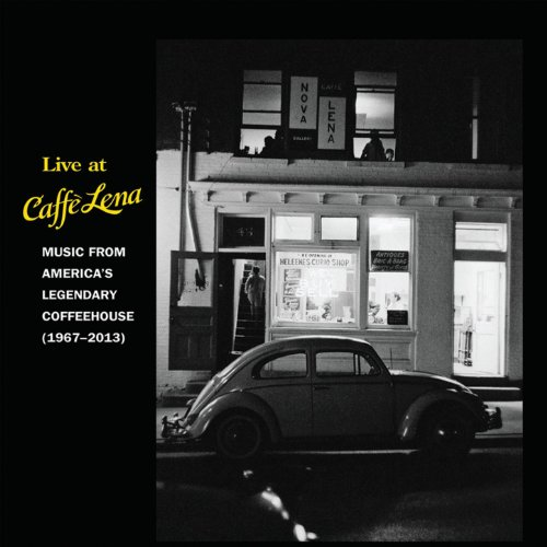 Live at Caffe Lena: Music from...