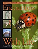 Encounters With Life: General Biology Laboratory Manual