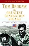 The Greatest Generation Speaks, Tom Brokaw, 0812975308