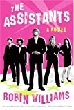 The Assistants, Robin Lynn Williams and Robin L. Williams, 0060723874