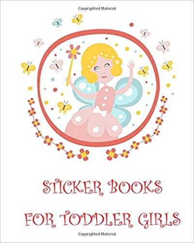Sticker Books For Toddler Girls: Blank Sticker Book, 8 X 10, 64 Pages Book Pdf