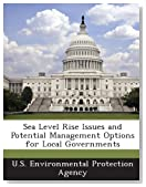 Sea Level Rise Issues and Potential Management Options for Local Governments