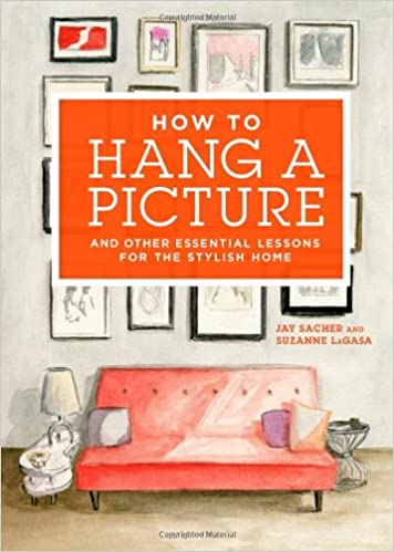 Book How to Hang a Picture