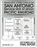Transformation of Safety Culture on the San Antonio Service Unit of Union Pacific Railroad, U. S. Department U.S. Department of Transportation, 1494717425