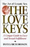 The Love Keys: the Art of Ecstatic Sex