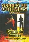 Crimes de femmes par Cahen-Sergent