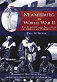 Miamisburg in World War II, Carl M. Becker, 159629048X