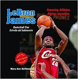 Lebron James (Amazing Athletes / Atletas Increibles): Amazon.es ...