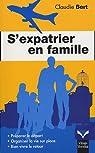 S'expatrier en famille par Bert