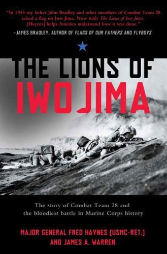 The Lions of Iwo Jima: The Story of Combat Team 28 and the Bloodiest Battle in Marine Corps History (John MacRae Books)