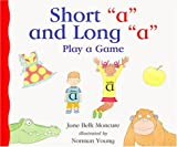 "Short ""a"" and Long ""a"" Play a Game, Jane Belk Moncure, 156766928X"