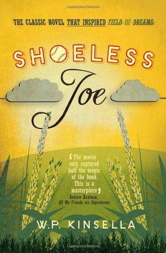 Shoeless Joe by Kinsella, W. P. (2013) Paperback pdf