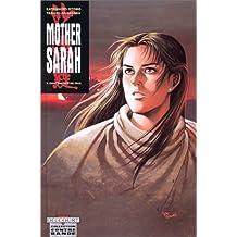 MOTHER SARAH T07 : CONFÉRENCE DE PAIX