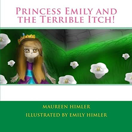 Princess Emily and the Terrible Itch!