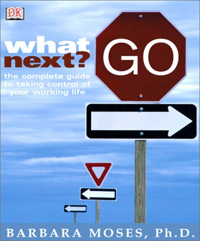 What Next? The Complete Guide to Taking Control of Your Working Life