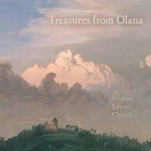 Book cover from Treasures from Olana: Landscapes by Frederic Edwin Church by Kevin J. Avery