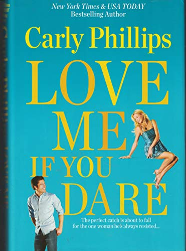 Love Me If You Dare (Bachelor Blogs #2)